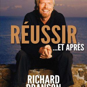 Richard branson - réussir et après